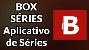 Baixar Box Séries APK Atualizado 2021 para Android