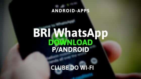 bri whatsapp apk 2020 atualizado download para android