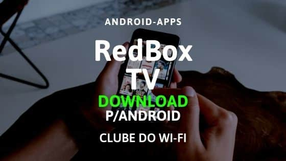 redbox apk atualizado 2021 download para android