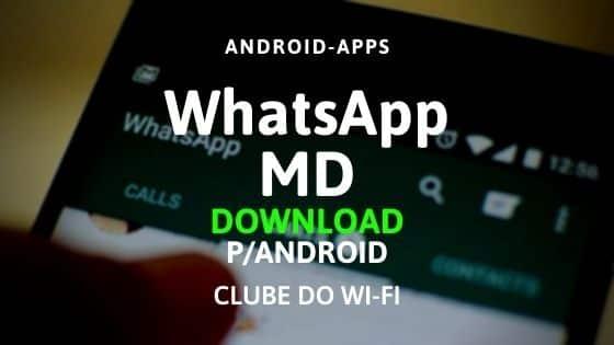 Baixar WhatsApp MD APK 2020 Atualizado | Download para Android