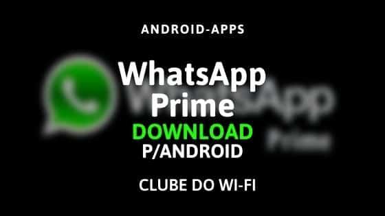 whatsapp prime apk 2020 atualizado para android