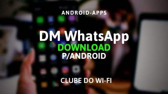 dm whatsapp apk download
