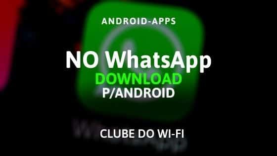 Baixar NO WhatsApp APK 2021 Atualizado | Download para Android