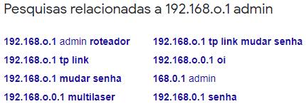 imagem mostra pesquisas relacionadas ao erro 192.168.o.1