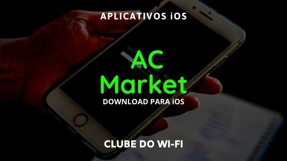 baixar ac market para iphone ios 2021