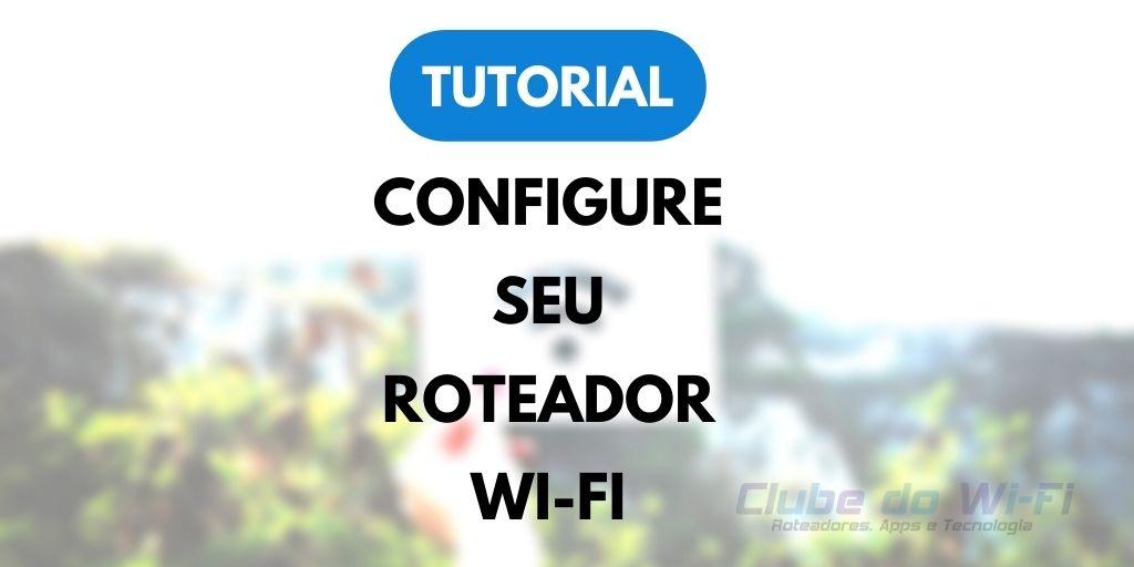 192.168.o.1 ou 192.168.0.1? Qual usar na configuração do Roteador Wi-Fi?