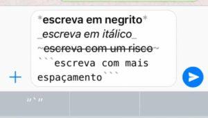 Como usar Negrito, Itálico, Monospace, Taxado e Mudar a Fonte no WhatsApp