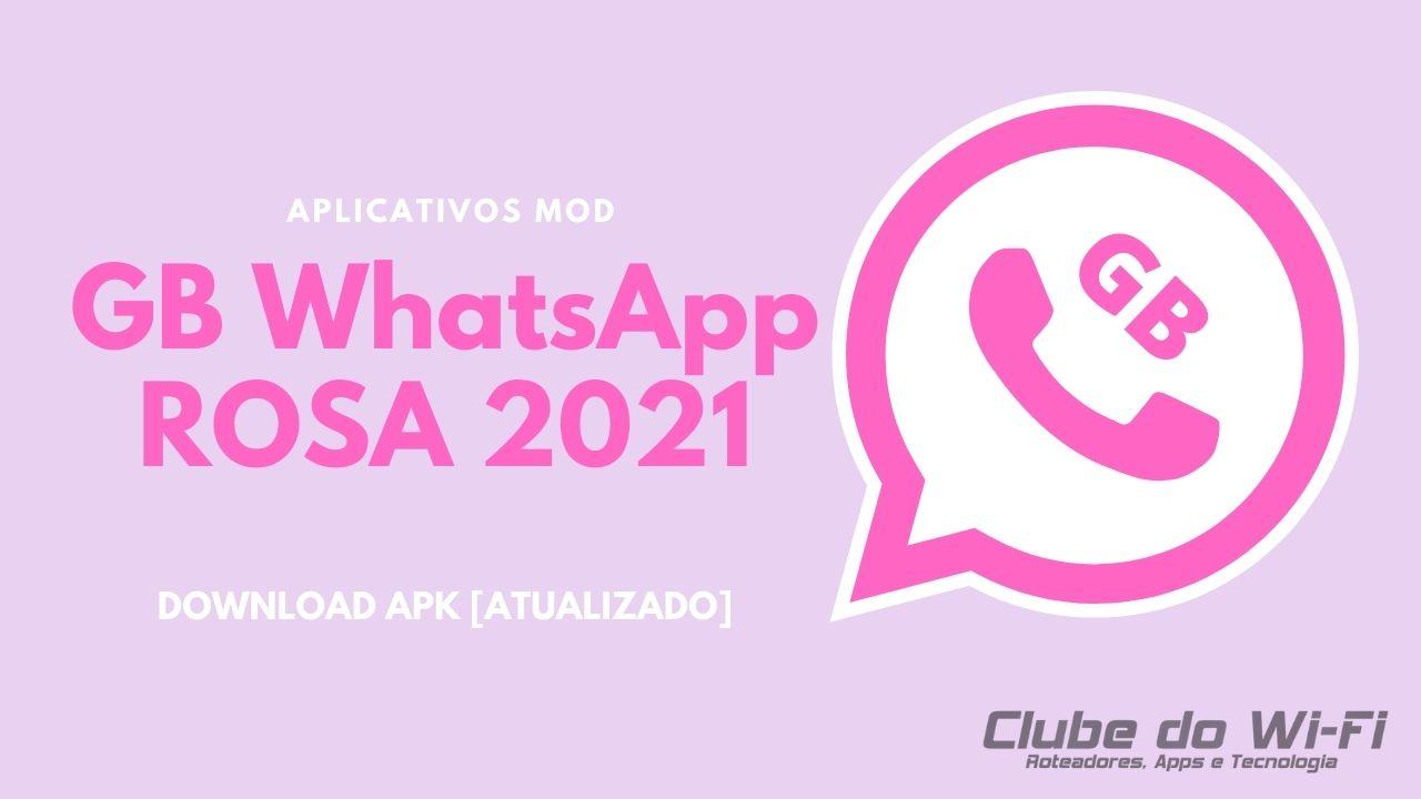Baixar WhatsApp GB Rosa 2021