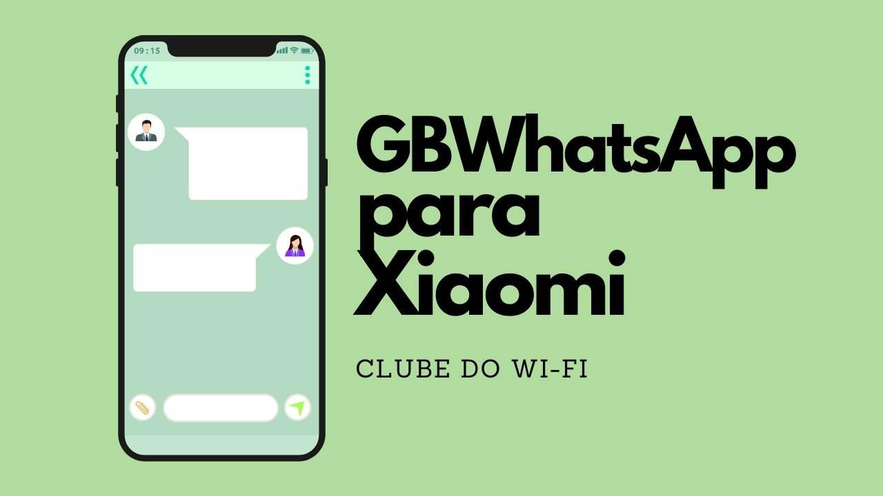 WhatsApp GB Xiaomi (GBWhatsApp Xiaomi)