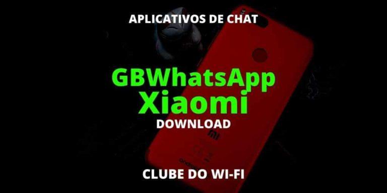 gbwhatsapp xiaomi (whatsapp gb xiaomi)