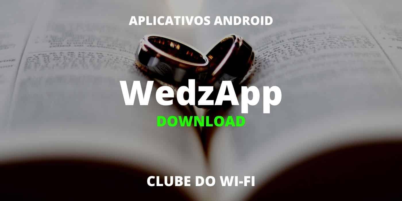 baixar wedzapp atualizado 2021 para android