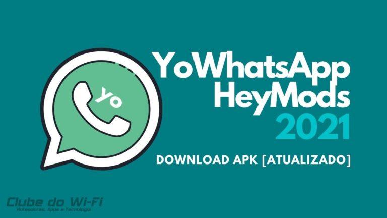 YoWhatsApp HeyMods 2021