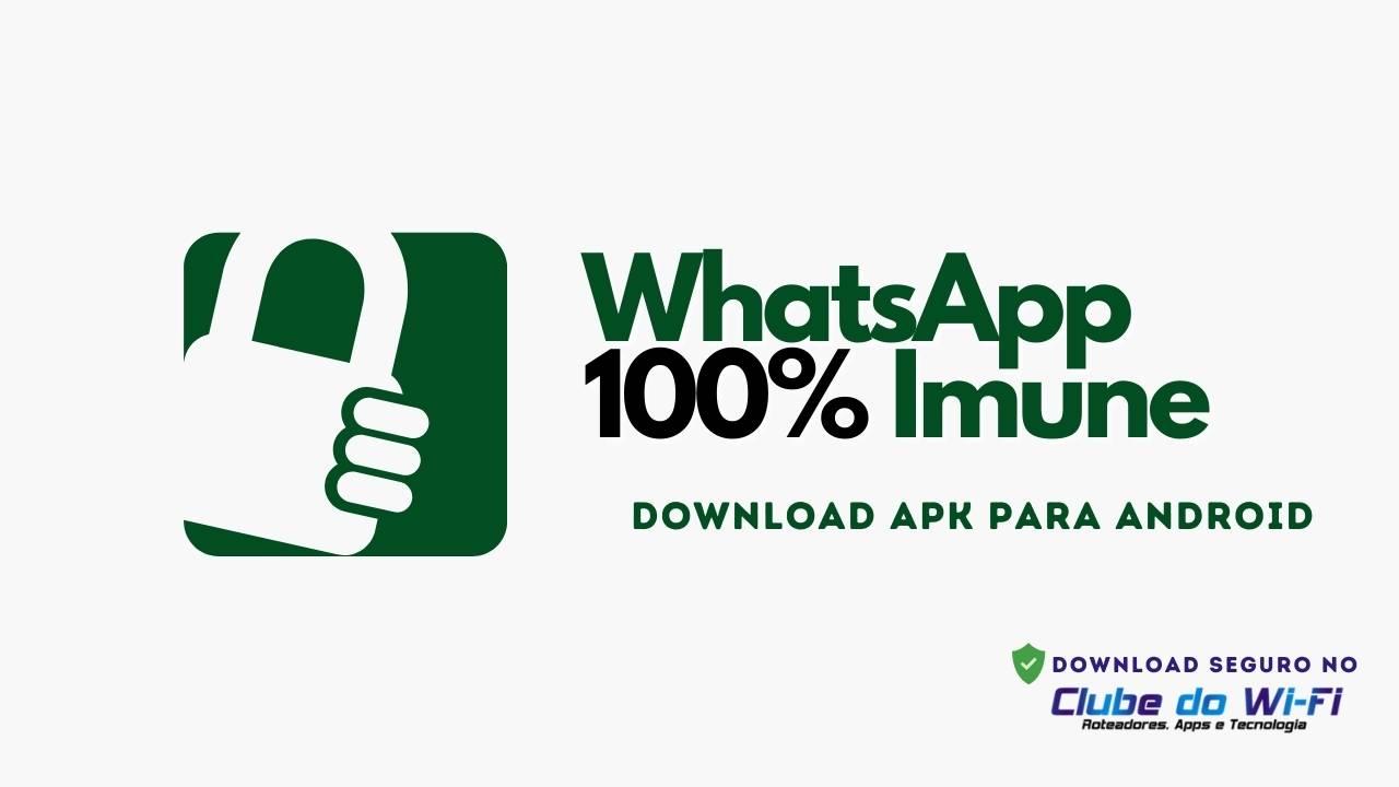 WhatsApp Imune a travas 2021