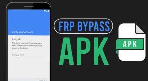 FRP Bypass APK 2021