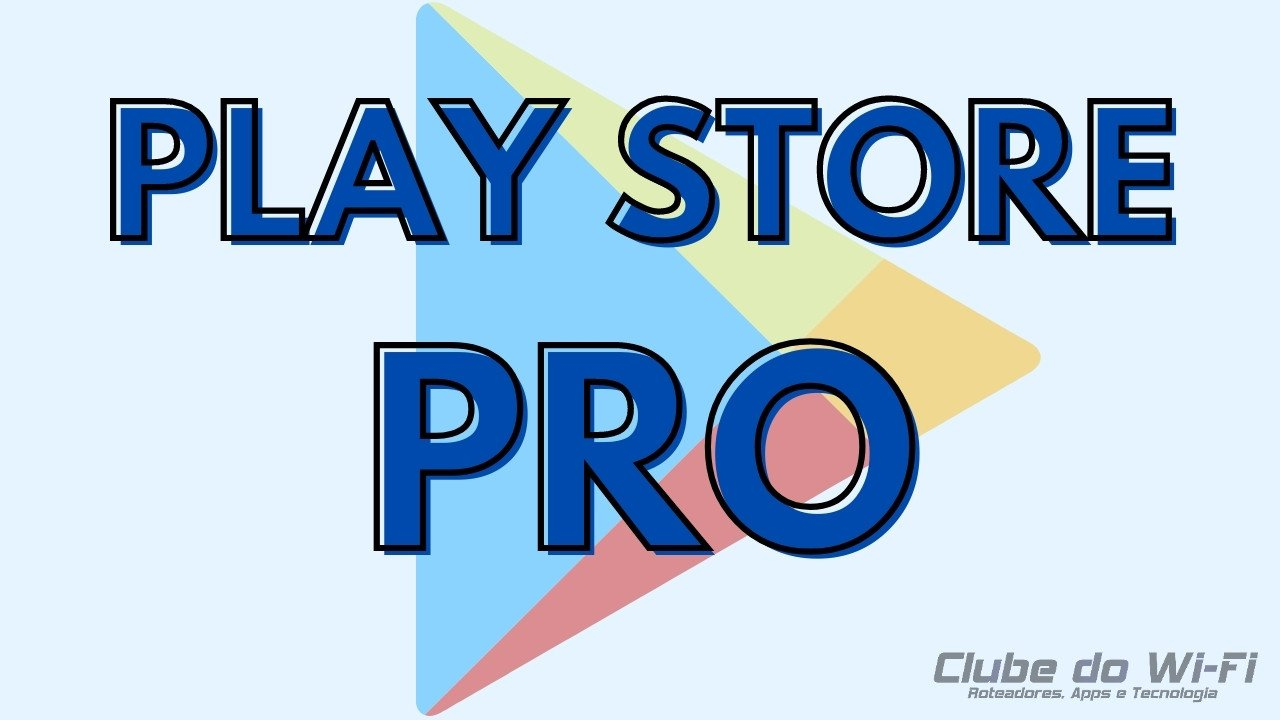 PLAY STORE PRO DOWNLOAD