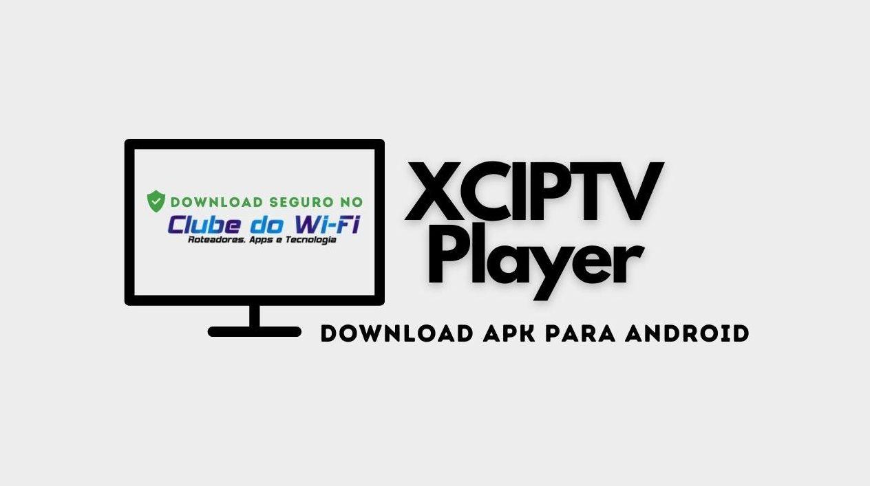 XCIPTV Player APK